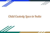Child Custody Law in India